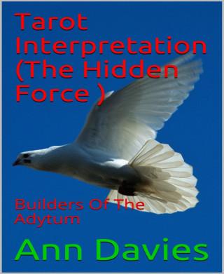 Ann Davies: Tarot Interpretation (The Hidden Force )