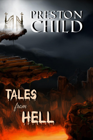 Preston Child: Tales from hell