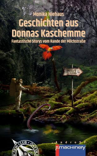 Monika Niehaus: GESCHICHTEN AUS DONNAS KASCHEMME