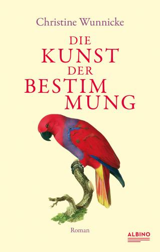 Christine Wunnicke: Die Kunst der Bestimmung