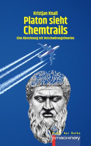Kristjan Knall: PLATON SIEHT CHEMTRAILS