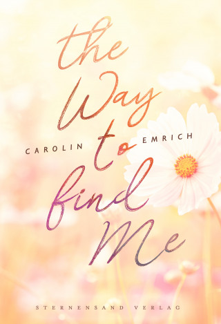 Carolin Emrich: The way to find me: Sophie & Marc