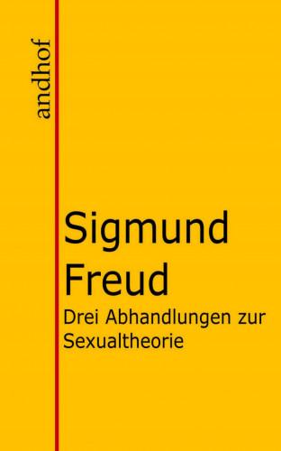 Sigmund Freud: Drei Abhandlungen zur Sexualtheorie