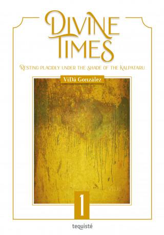 VïDâ González: Divine Times