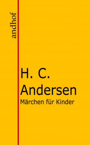 Hans Christian Andersen: Märchen für Kinder