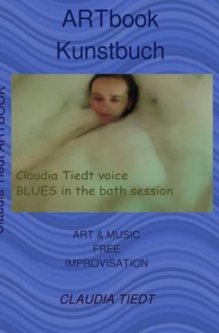 Claudia Tiedt: Artbook Kunstbuch