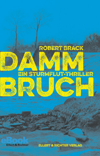 Robert Brack: Dammbruch