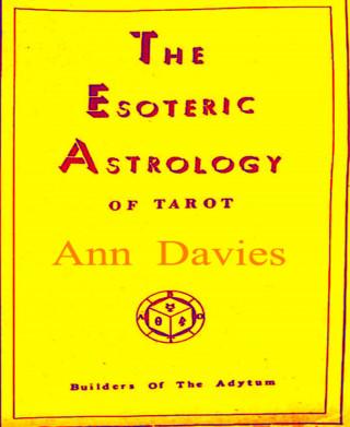 Ann Davies: The Esoteric Astrology Of Tarot