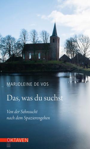 Marjoleine de Vos: Das, was du suchst