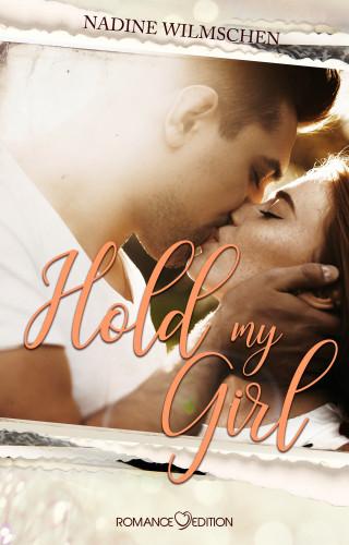 Nadine Wilmschen: Hold My Girl