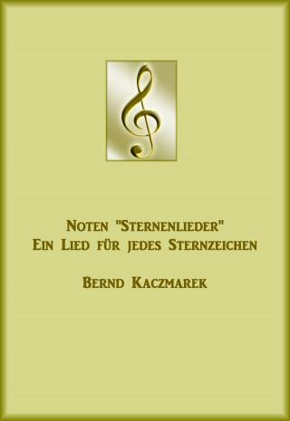 Bernd Kaczmarek: Noten Sternenlieder