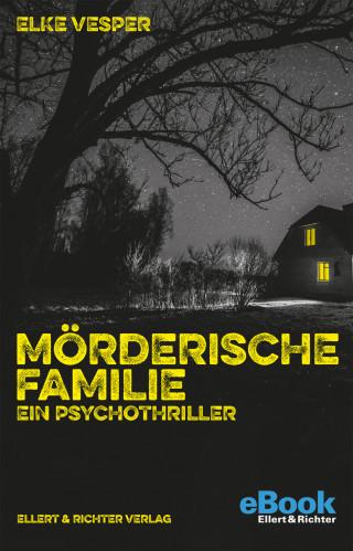 Elke Vesper: Mörderische Familie