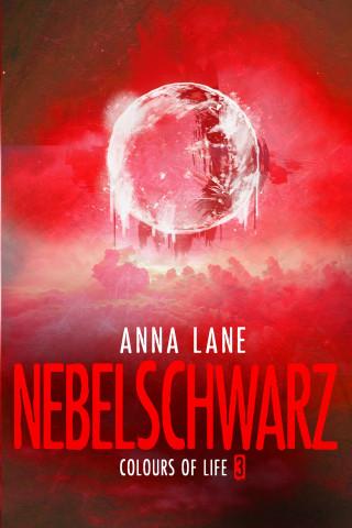 Anna Lane: Colours of Life 3: Nebelschwarz
