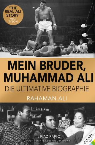 Rahaman Ali, Fiaz Rafiq: Mein Bruder, Muhammad Ali