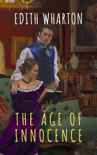 Edith Wharton, The griffin classics: The Age of Innocence