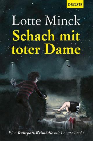 Lotte Minck: Schach mit toter Dame