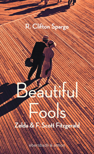 R. Clifton Spargo: Beautiful Fools