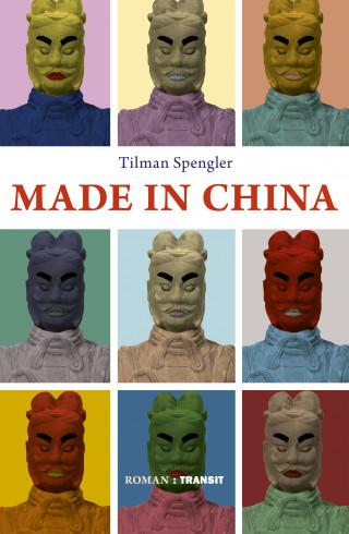 Tilman Spengler: Made in China