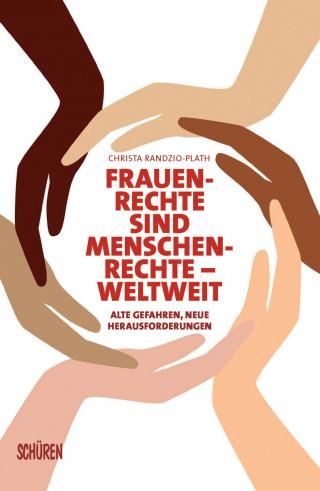 Christa Randzio-Plath: Frauenrechte sind Menschenrechte - weltweit
