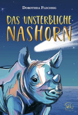 Dorothea Flechsig, Katrin Inzinger: Das unsterbliche Nashorn