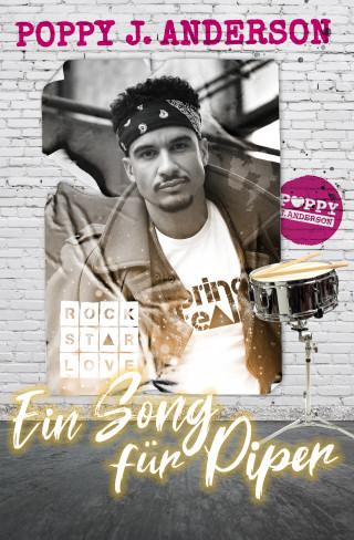 Poppy J. Anderson: Rockstar Love - Ein Song für Piper