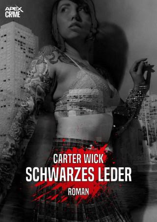 Carter Wick: SCHWARZES LEDER