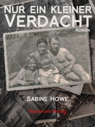 Sabine Howe: Nur ein kleiner Verdacht