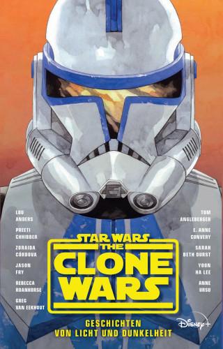 Jason Fry, Lou Anders, Tom Angleberger, Anne Ursu: Star Wars: The Clone Wars - Geschichten von Licht und Dunkelheit - Roman zur TV-Serie