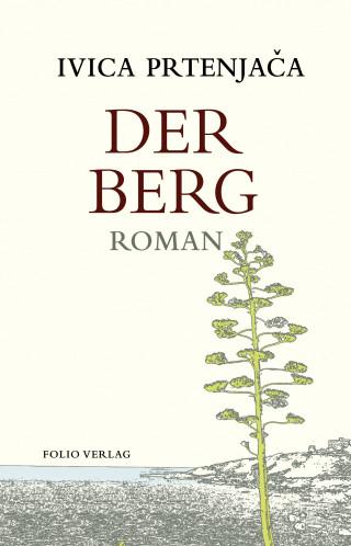 Ivica Prtenjača: Der Berg