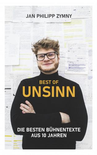 Jan Philipp Zymny: Best of Unsinn