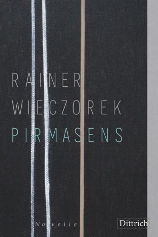 Rainer Wieczorek: Pirmasens