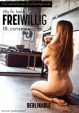 Lilly M. Beck: FreiWillig - Episode 18