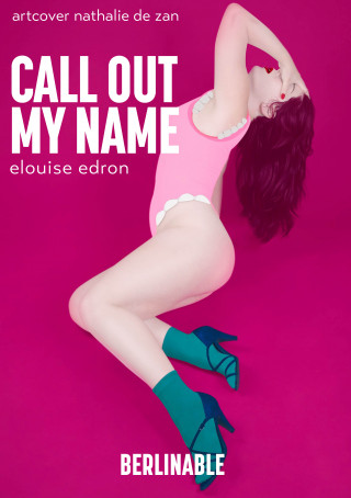Elouise Edron: Call Out My Name