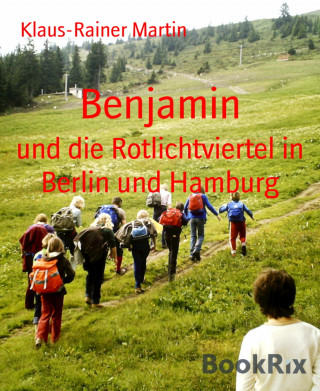 Klaus-Rainer Martin: Benjamin