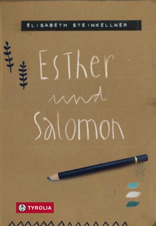 Elisabeth Steinkellner: Esther und Salomon