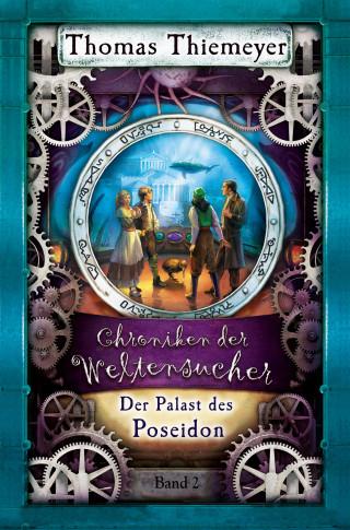 Thomas Thiemeyer: Der Palast des Poseidon