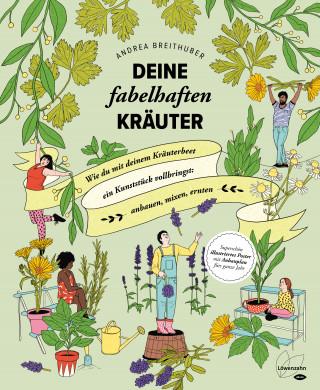 Andrea Breithuber: Deine fabelhaften Kräuter