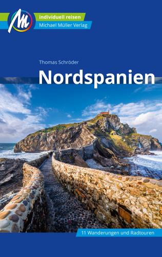 Thomas Schröder: Nordspanien Reiseführer Michael Müller Verlag