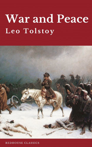 Leo Tolstoy, Redhouse: War and Peace