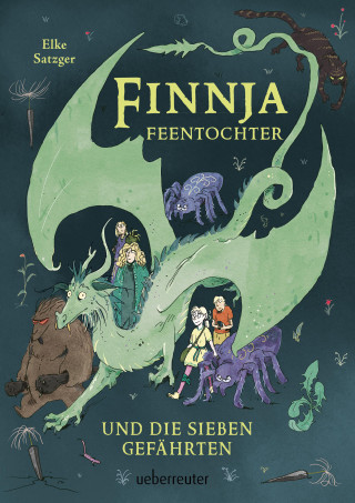 Elke Satzger: Finnja Feentochter und die sieben Gefährten
