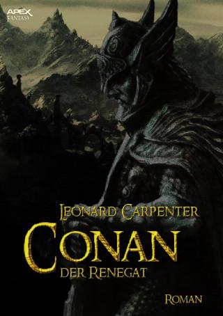 Leonard Carpenter: CONAN, DER RENEGAT