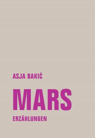 Asja Bakić: Mars