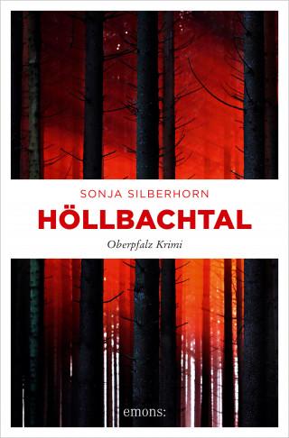 Sonja Silberhorn: Höllbachtal