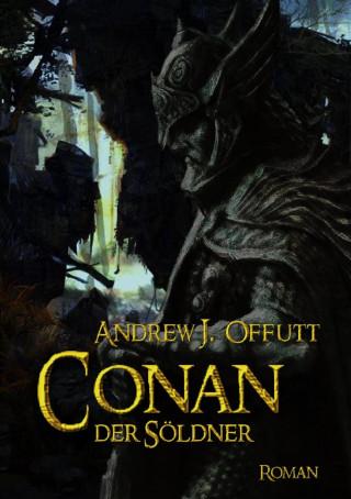 Andrew J. Offutt: CONAN, DER SÖLDNER