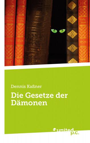 Dennis Kaßner: Die Gesetze der Dämonen