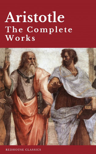Aristotle, Redhouse: Aristotle: The Complete Works