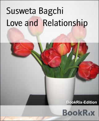 Susweta Bagchi: Love and Relationship