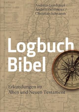 Andreas Leinhäupl, Christian Schramm, Andrea Pichlmeier: Logbuch Bibel