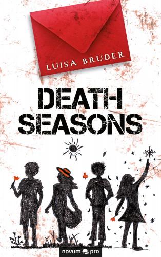 Luisa Bruder: Death Seasons