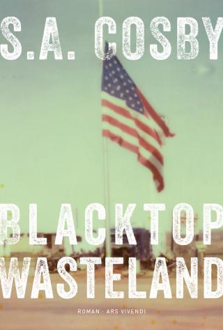 S. A. Cosby: Blacktop Wasteland (eBook)